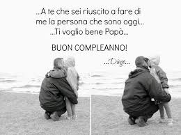 frasi compleanno papà